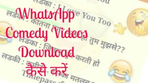 WhatsApp comedy video download