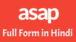 ASAP Full Form